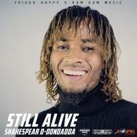 Shakespear D-dondadda Still Alive