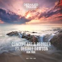 Concept Art, Recoder Feat Desiree Dawson Run True