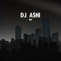 Dj Ashi Real