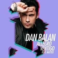 Dan Balan feat. Matteo Allegro Ventigo