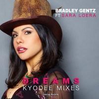 Bradley Gentz Feat Sara Loera Dreams