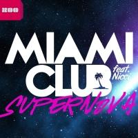 Miami Club Feat Nicci Supernova