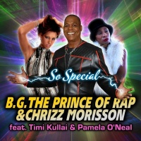 BG the Prince of Rap & Chrizz Morisson feat. Timi Kullai & Pamela O'Neal So Special