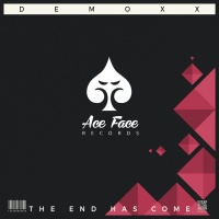 Demoxx The End Has Come