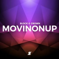 Block & Crown Movin On Up