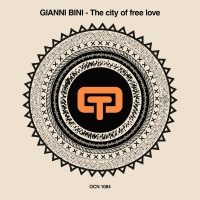 Gianni Bini The City Of Free Love