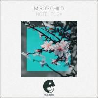 Miro\'s Child Hotel Fuga