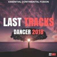 Zzanu Last Tracks Dancer 2018