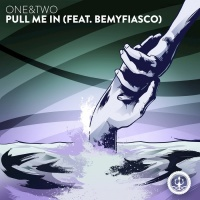 One&two Feat Bemyfiasco Pull Me In
