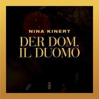Nina Kinert Feat Samuel T Herring Der Dom, Il Duomo