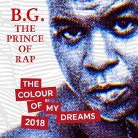 BG the Prince of Rap The Colour Of my Dreams 2018