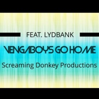 Screaming Donkey Productions Feat Lydbank Vengaboys Go Home