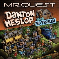 Mrquest Feat Danton Heslop No Problem