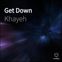 Khayeh Get Down