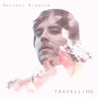 Docteur Brownie Feat Bryan Travelling