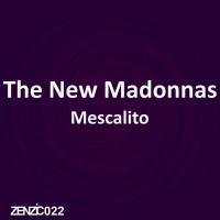 The New Madonnas Mescalito