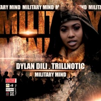Dylan Dili, Trillnotic Military Mind