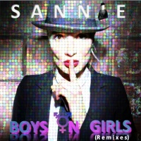 Sannie Boys On Girls (remixes)