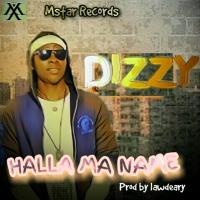 Dizzy Halla Ma Name