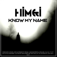 Him & I Know My Name
