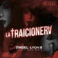 Zindel Feat Lyon B La Traicionera