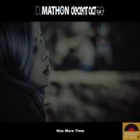 Dj Mathon Vs Decent Act One More Time
