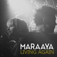 Maraaya Living Again