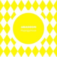 Abaddon Hypogynous
