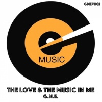 G.n.e The Love & The Music In Me