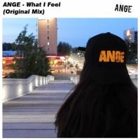Ange What I Feel