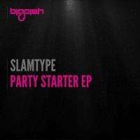 Slamtype Party Starter EP