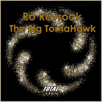 Ro Revrock The Big TomaHawk