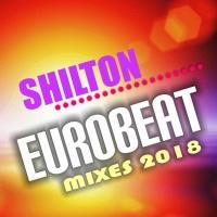 Shilton Eurobeat Mixes 2018
