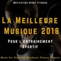 Motivation Sport Fitness La Meilleure Musique 2018 Pour L\'entrainement Sportif