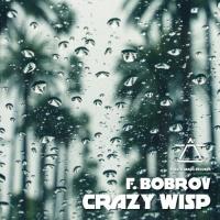 F Bobrov Crazy Wisp