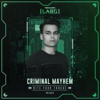 Criminal Mayhem Bite Your Tongue