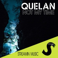 Quelan Not My Time