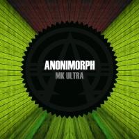 Anonimorph MK Ultra