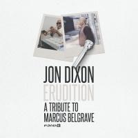 Jon Dixon Erudition: A Tribute To Marcus Belgrave