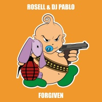 Rossell & Dj Pablo Forgiven