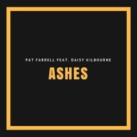 Pat Farrell Feat Daisy Kilbourne Ashes