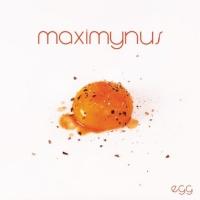 Maximynus Egg