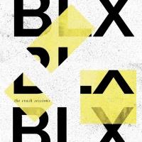 Blx The Crash Sessions