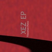 Vincenzo Perez XEZ EP