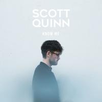Scott Quinn Know Me