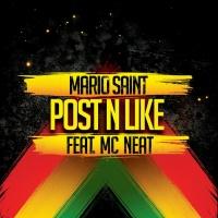 Mario Saint Feat Mc Neat Post N Like