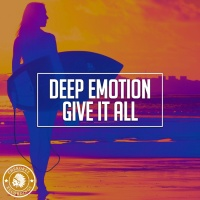 Deep Emotion Give It All