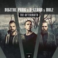 Digital Punk, D-sturb, Nolz The Aftermath