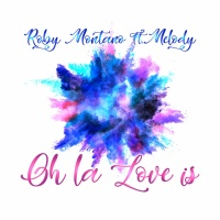 Roby Montano feat. Melody Oh La Love Is
