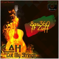 Bas360 Feat Zuff Cah Cut My Strings